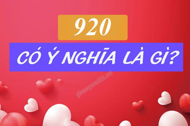 920 là gì? - Ý nghĩa các con số trong mật mã tình yêu