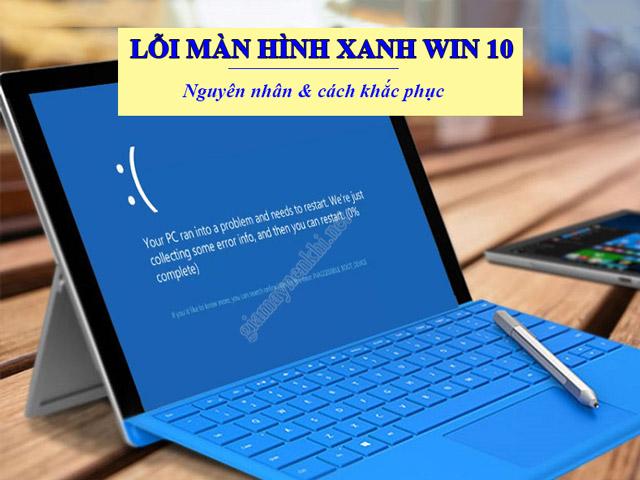 lỗi màn hình xanh win 10