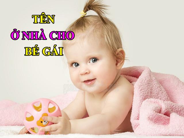 Cách đặt tên ở nhà cho bé gái dễ thương, đáng yêu và độc lạ
